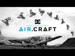 Robbie Maddison's Air.Craft: DC SHOES